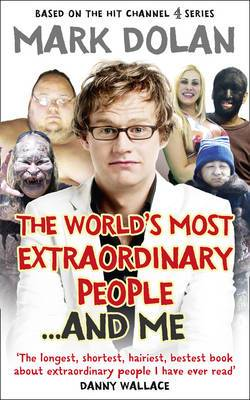 The Worlds Most Extraordinary People... And Me