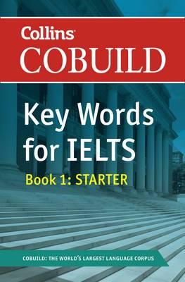 Collins Cobuild Key Words for IELTS Book 1: Starter