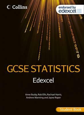 Collins GCSE Statistics: Edexcel GCSE Statistics Student Book
