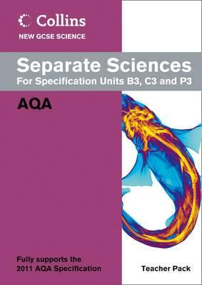 Collins GCSE Science 2011: Separate Sciences Teacher Pack: AQA