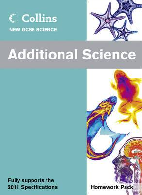 Collins GCSE Science 2011: Additional Science Homework Pack