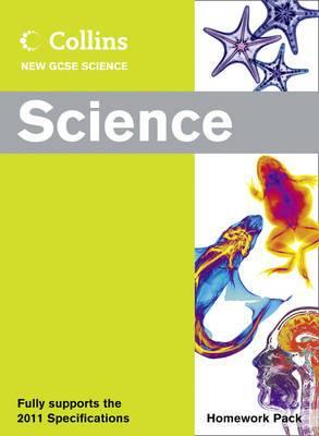 Collins GCSE Science 2011: Science Homework Pack