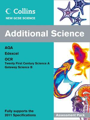 Collins GCSE Science 2011: Additional Science Assessment Pack