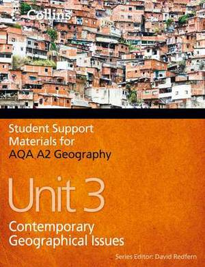 AQA A2 Geography Unit 3: Contemporary Geographical Issues