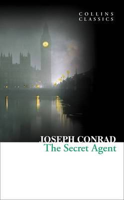 Collins Classics: The Secret Agent