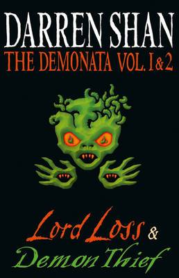 The Demonata - Volumes 1 and 2 - Lord Loss/Demon Thief