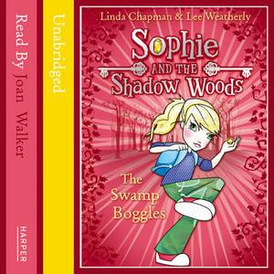 Swamp Boggles (Sophie and the Shadow Woods, Book 2)