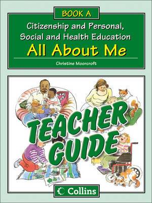 Collins Citizenship and PSHE - Teacher Guide A: All About Me