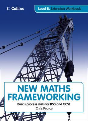 New Maths Frameworking: Level 8 Extension Workbook