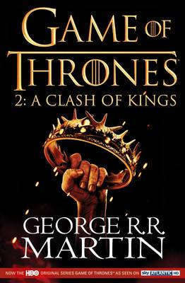 A Clash of Kings [TV Tie-in Edition]