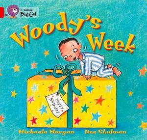 Woody's Week: Band 02b/Red B (Collins Big Cat)