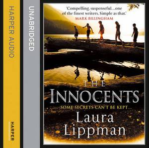 The Innocents: (published as The Most Dangerous Thing in the US)