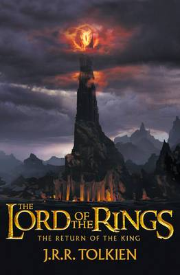 The Lord Of The Rings, Part 3: The Return Of The King [Film Tie-in Edition]