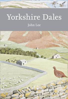Collins New Naturalist Library (130): Yorkshire Dales