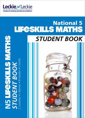 National 5 Lifeskills Maths Student Book (Student Book)