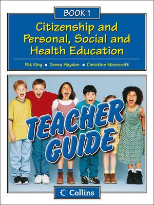 Collins Citizenship and PSHE: Teacher Guide 1