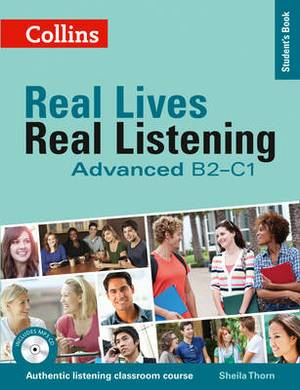 Real Lives, Real Listening: Advanced Student's Book