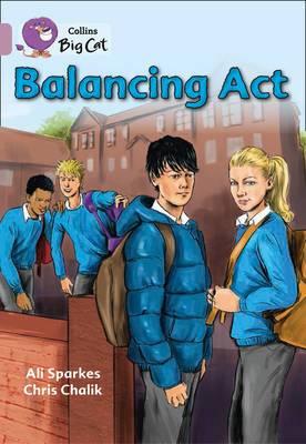 Balancing Act: Band 18/Pearl (Collins Big Cat)