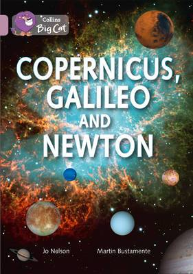 Copernicus, Galileo and Newton: Band 18/Pearl (Collins Big Cat)