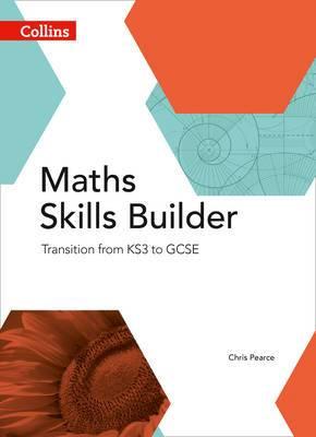 Maths Skills Builder: Transition from KS3 to GCSE