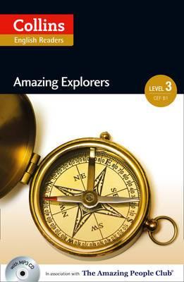 Collins ELT Readers: Amazing Explorers (Level 3)