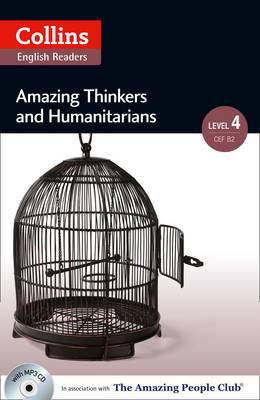 Collins ELT Readers: Amazing Thinkers and Humanitarians (Level 4)