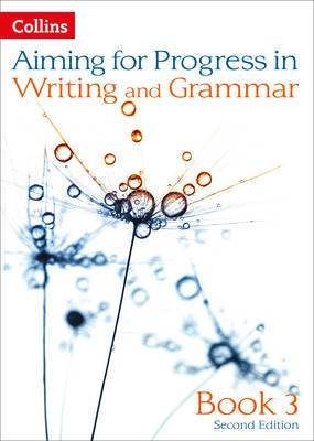Aiming for: Book 3: Progress in Writing and Grammar