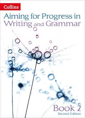 Progress in Writing and Grammar: Book 2