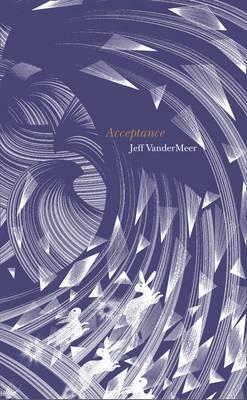Acceptance - Southern Reach Trilogy