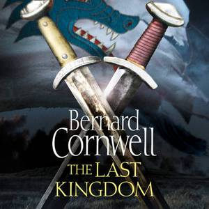 The Last Kingdom [Unabridged Edition]
