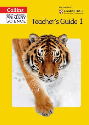 International Primary Science Teacher's Guide: No. 1