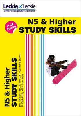 National 5 & Higher Study Skills for SQA Exam Revision: Learn Revision Techniques for SQA Exams