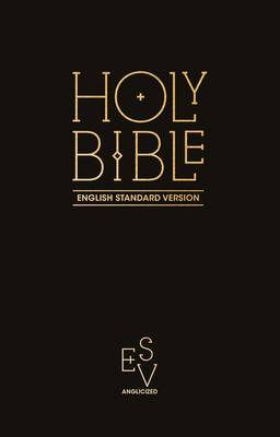 Holy Bible: English Standard Version (ESV) Anglicised Pew Bible