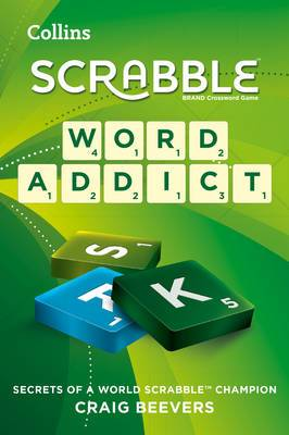 Word Addict: secrets of a world SCRABBLE champion