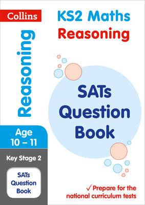 KS2 Maths - Reasoning SATs Question Book: for the 2020 tests (Collins KS2 SATs Practice)