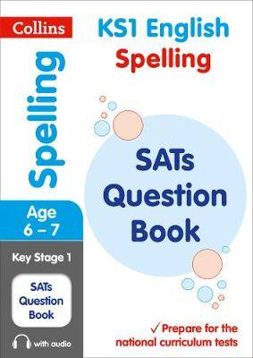 KS1 Spelling SATs Question Book: for the 2020 tests (Collins KS1 SATs Practice)