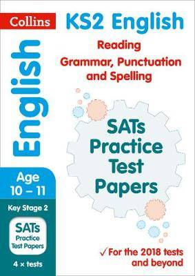 New KS2 SATs English Reading, Grammar, Punctuation and Spelling Practice Papers: for the 2020 tests (Collins KS2 SATs Practice)