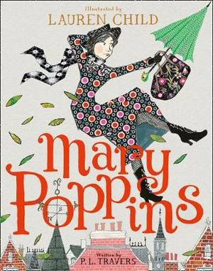 Mary Poppins: Illustrated Gift Edition