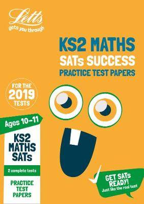 KS2 Maths SATs Practice Test Papers: for the 2020 tests (Letts KS2 SATs Success)