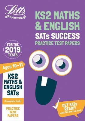 KS2 Maths and English SATs Practice Test Papers: for the 2019 tests (Letts KS2 SATs Success)