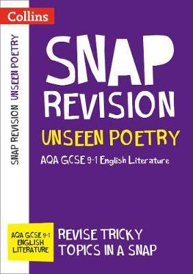 Unseen Poetry: New GCSE 9-1 English Literature AQA (Collins GCSE 9-1 Snap Revision)