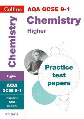 GCSE Chemistry Higher AQA Practice Test Papers: GCSE Grade 9-1 (Collins  GCSE 9-1 Revision)