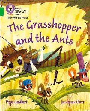 Collins Big Cat Phonics for Letters and Sounds - The Grasshopper and the Ants: Band 5/Green