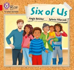 Collins Big Cat Phonics for Letters and Sounds - Six of us: Band 2A/Red A