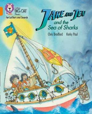 Collins Big Cat Phonics for Letters and Sounds - Jake and Jen and the Sea of Sharks: Band 6/Orange