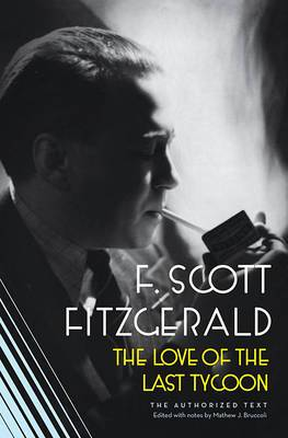 The Love of the Last Tycoon: A Scribner Classic