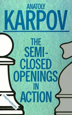 The Semi-Closed Openings in Action/Intermediate