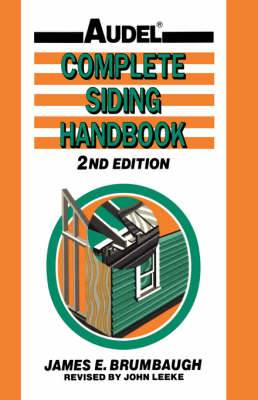 Complete Siding 2nd Edition: Installation Maintenance Repair