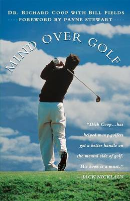 Mind Over Golf: How to Use Your Head & Lower Score