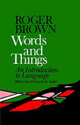 Words and Things: [Introduction to Language]